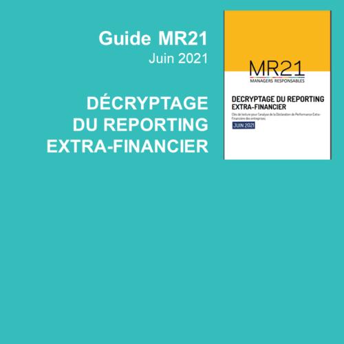 Guide MR21 : décryptage du reporting extra-financier